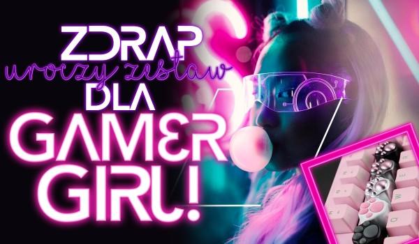 Zdrap uroczy zestaw dla gamer girl!