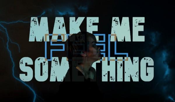 Make Me Feel Something #Prolog