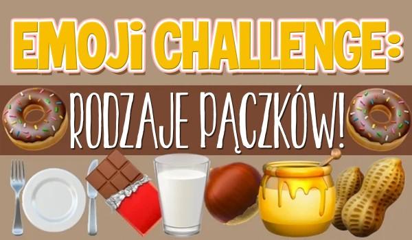 Emoji challenge – Rodzaje pączków!