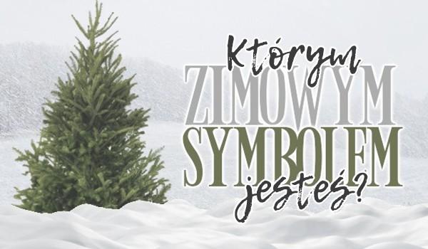 Którym zimowym symbolem jesteś?
