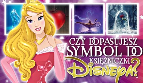 Czy dopasujesz symbol do księżniczki Disneya?