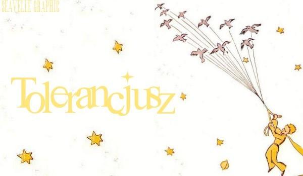 "Tolerancjusz — ""Little Prince"" [one shot]"