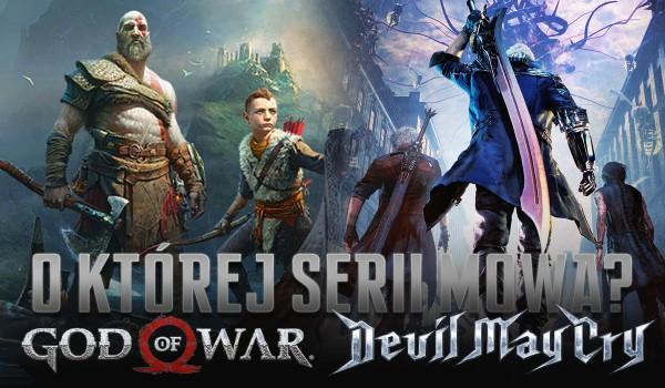 """""""God of War"""" czy """"Devil May Cry""""? – O jakiej serii mowa?"""