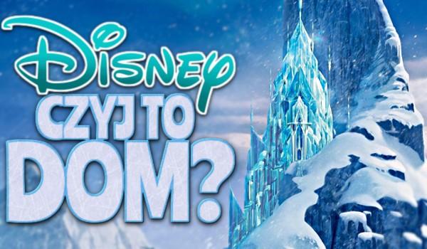 Disney – czyj to dom?