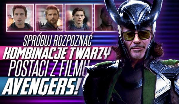 """Spróbuj rozpoznać wszystkie kombinacje twarzy postaci z filmu ,,Avengers""""!"""