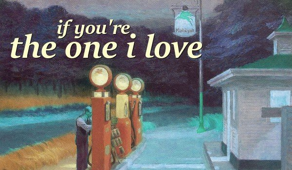 if you're the one i love