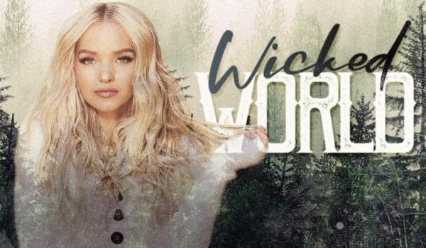 • Wicked World • 001