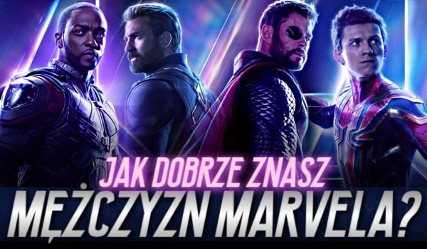 Jak dobrze znasz mężczyzn Marvela?