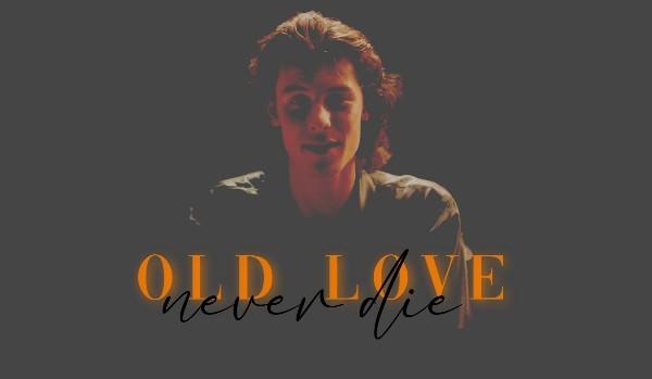 OLD LOVE NEVER DIE • PROLOG