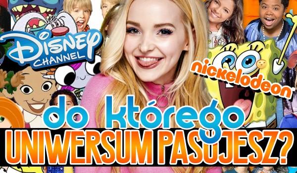 Pasujesz do Nickelodeon czy Disney Channel?