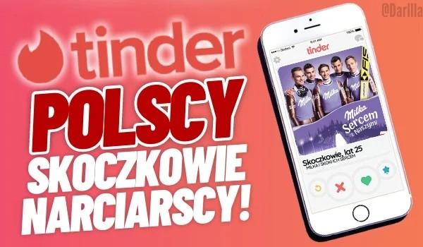 Tinder – Polscy skoczkowie narciarscy!