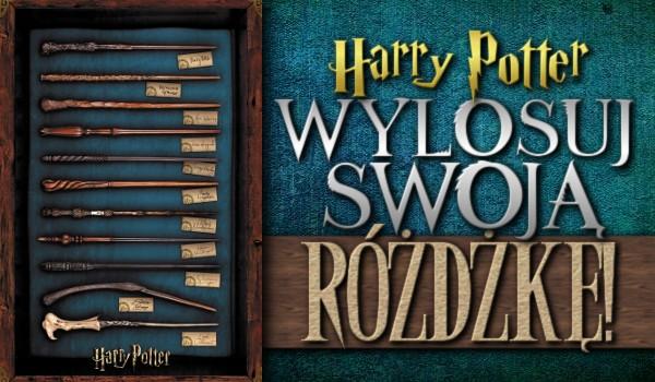 Harry Potter: Wylosuj swoją różdżkę!