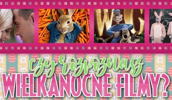 Czy uda Ci się rozpoznać wielkanocne filmy?