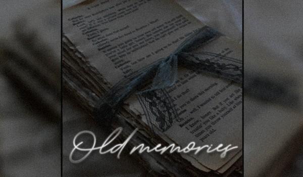 Old memories |prologue|
