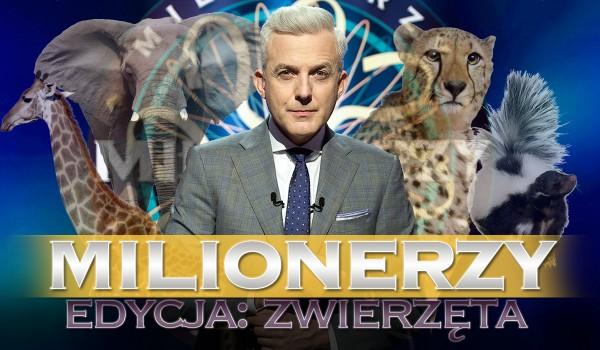 Milionerzy – Edycja zwierzęta