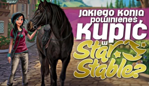 Jakiego konia powinieneś kupić w StarStable Online?