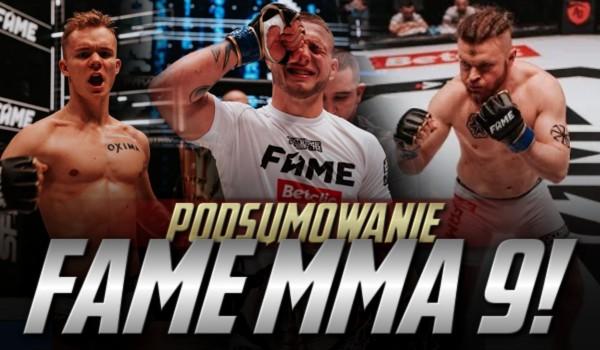 Podsumowanie Fame MMA 9!