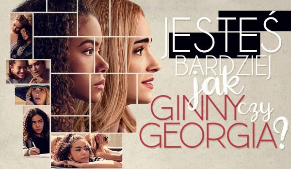 Jesteś bardziej jak Ginny czy Georgia?