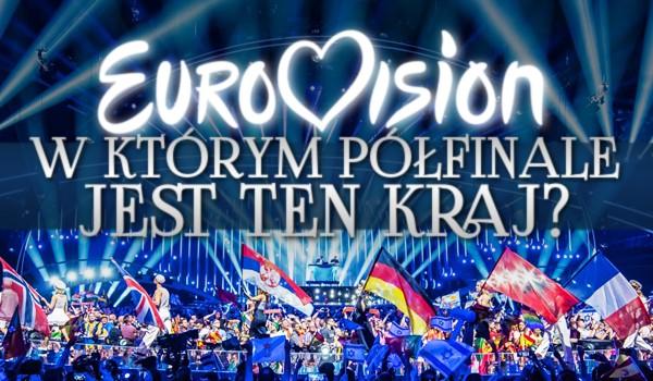 W którym półfinale jest ten kraj? – Eurowizja 2021