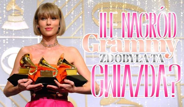 Ile nagród Grammy zdobyła ta gwiazda?