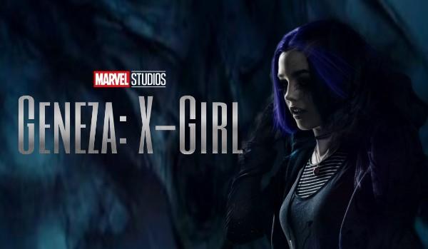 Geneza: X-Girl #01