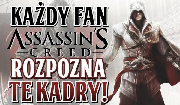 Każdy fan Assassin's Creed rozpozna te kadry!