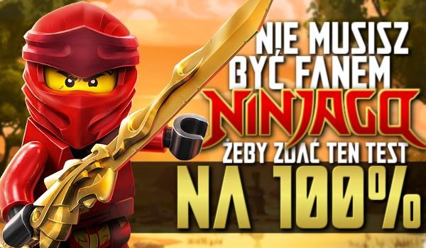 """Nie musisz być fanem """"LEGO Ninjago"""", aby zdać ten test na 100%"""