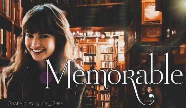 Memorable • character description & prologue
