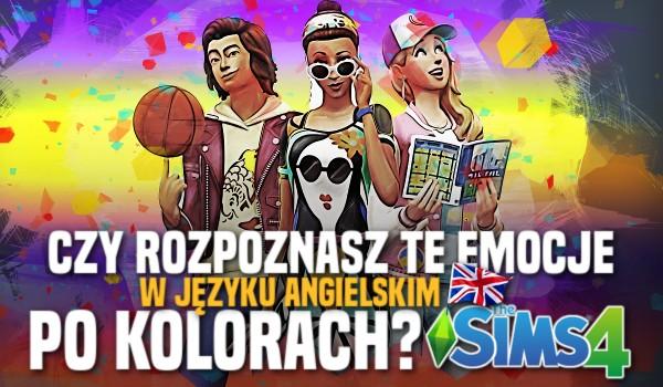 Czy rozpoznasz te emocje w języku angielskim po kolorach? | The Sims 4