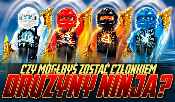 Czy mógłbyś zostać członkiem drużyny ninja?