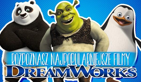 Odgadnij najpopularniejsze filmy DreamWorks!