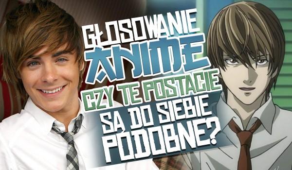 Głosowanie anime – Czy te postacie są do siebie podobne?