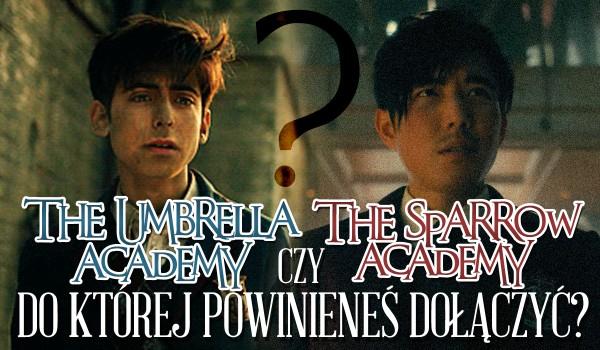 The Umbrella Academy czy The Sparrow Academy – Do której z nich powinieneś dołączyć?