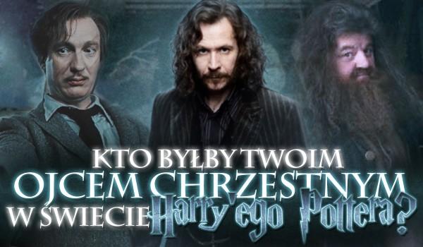 """Kto byłby Twoim ojcem chrzestnym w świecie """"Harry'ego Pottera""""?"""