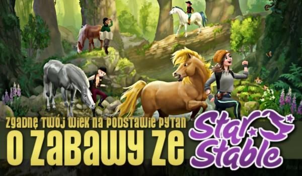 Zgadnę Twój wiek na podstawie pytań o zabawy ze Star Stable!