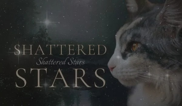 Shattered Stars #prologue