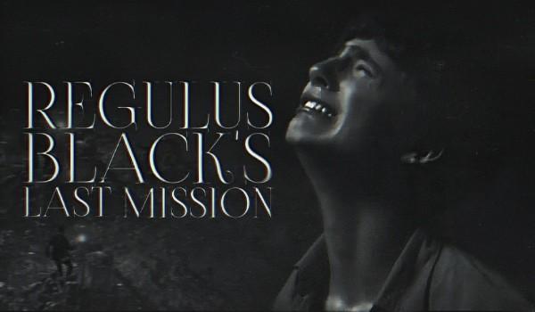 Regulus Black's Last Mission