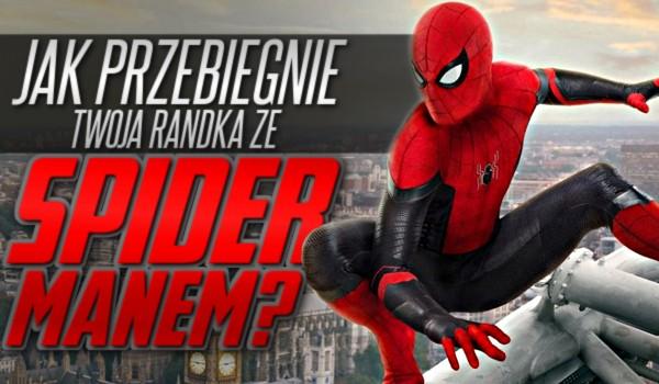 Jak przebiegnie Twoja randka ze Spider-Manem?