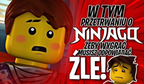 """W tym przetrwaniu o """"LEGO Ninjago"""", żeby wygrać musisz na wszystko odpowiedzieć źle!"""