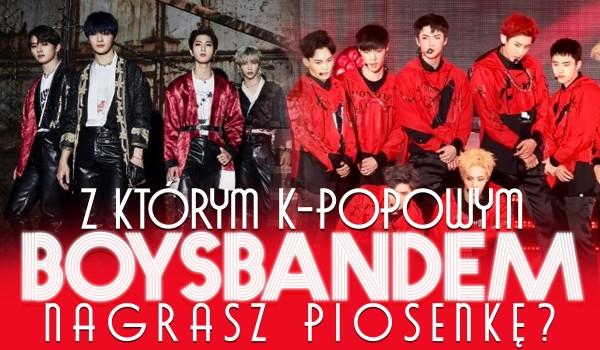 Z jakim k-popowym boysbandem nagrasz piosenkę?