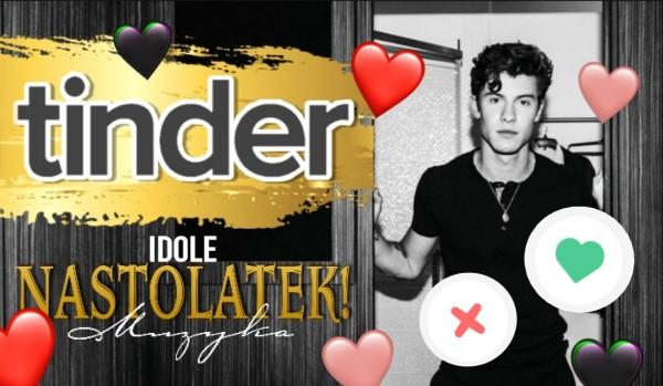 Tinder – Idole nastolatek: Muzyka!