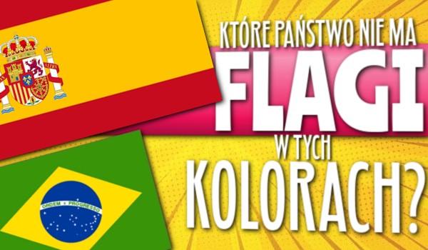 Które państwo nie ma flagi w tych kolorach?