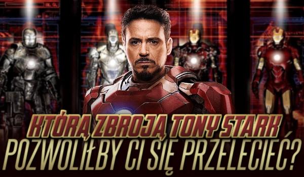 Którą zbroją Tony Stark pozwoliłby Ci się przelecieć?