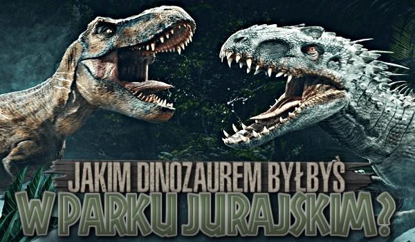 Jakim dinozaurem byłbyś w Parku Jurajskim?