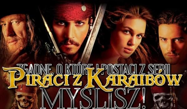 """Zgadnę, o której postaci z serii """"Piraci z Karaibów"""" myślisz!"""