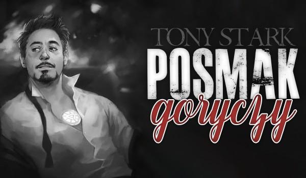 Posmak goryczy ~ Tony Stark [One Shot]