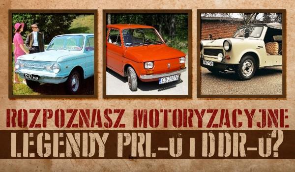 Rozpoznasz motoryzacyjne legendy PRL-u i DDR-u?