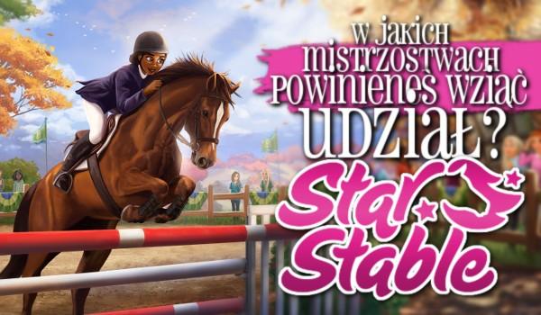W jakich mistrzostwach powinieneś wziąć udział? – Star Stable!
