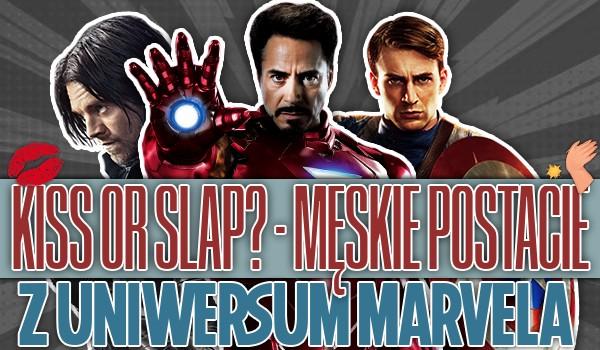 Kiss or slap? – Męskie postacie z uniwersum Marvela!