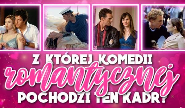 Z której komedii romantycznej pochodzi ten kadr? — Test na czas!